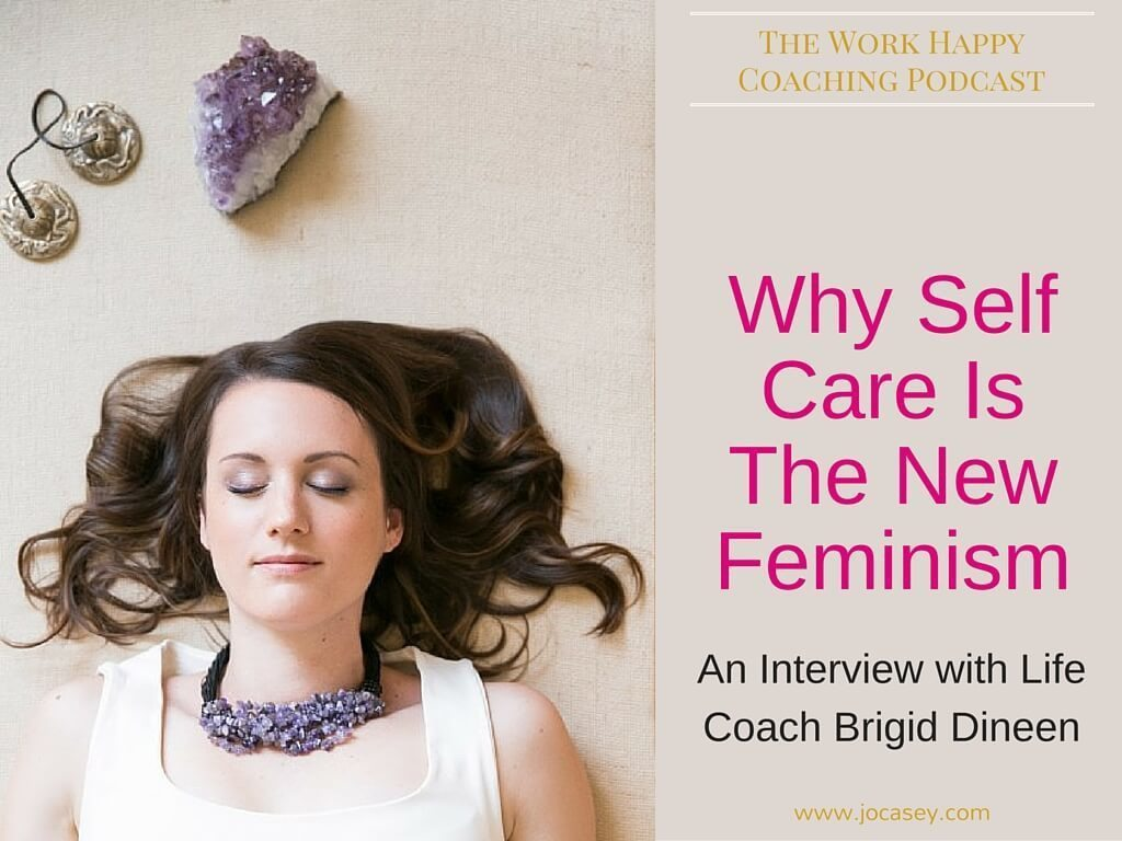 why self care is the new feminism