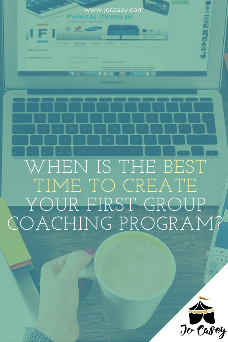 When's the best time to create your first group coaching program?